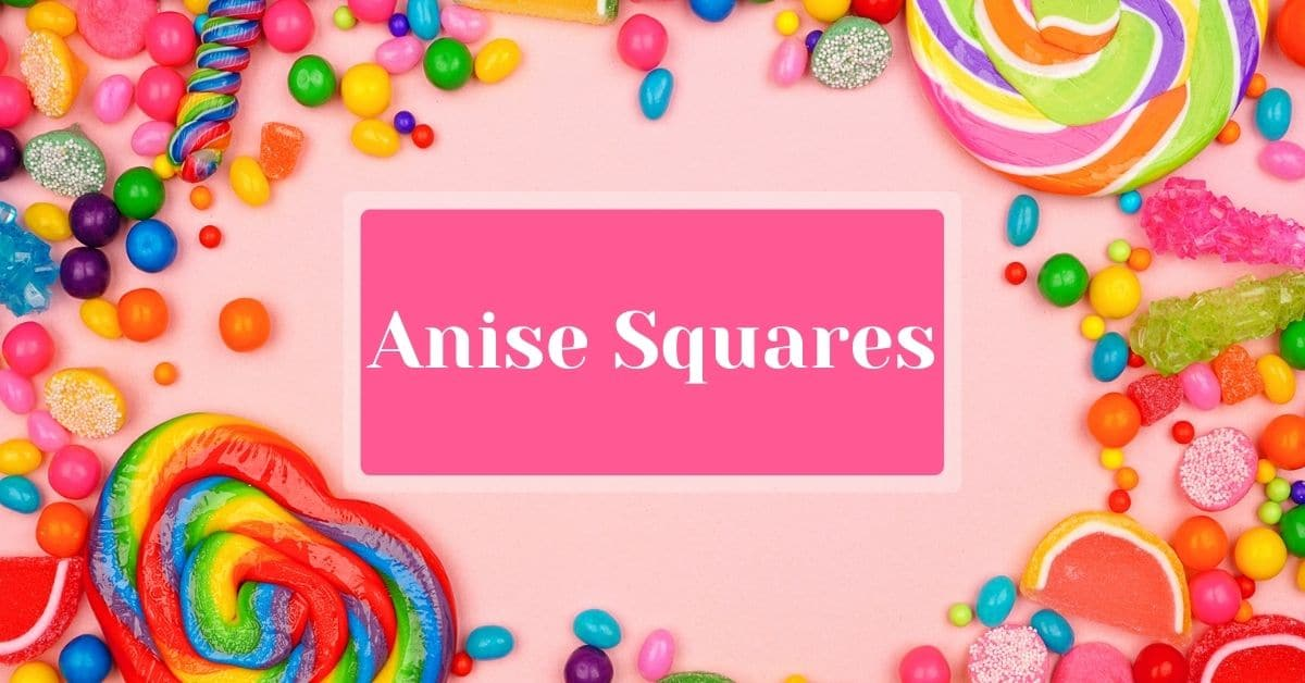 Anise Squares